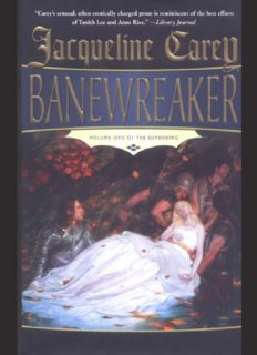 Carey, Jacqueline - The Sundering 1 - Banewreaker