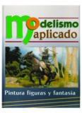 Modelismo Aplicado. Pintura figuras y fantasia