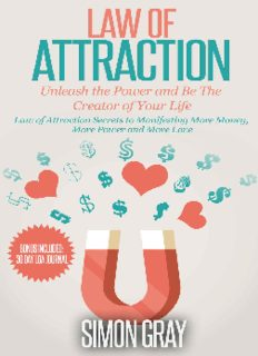 Law of Attraction: Law of Attraction Secrets on How to Attract Money, Power and Love