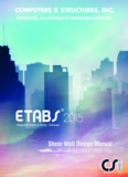Shear Wall Design Manual IS 456:2000 and IS 13920:1993 For ETABS® 2015