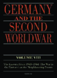 Germany and the Second World War. Volume VIII, The Eastern Front 1943-1944 : the war in the East and on the neighbouring fronts