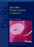 Dx Rx: Pancreatic Cancer (Jones & Bartlett DX RX Oncology)