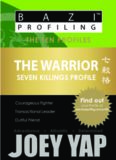The Warrior (Seven Killings Profile)