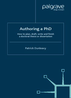Authoring a PhD How to plan, draft, write and finish a doctoral thesis or dissertation Patrick ...