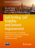 Soil testing, soil stability and ground improvement : proceedings of the 1st GeoMEast International Congress and Exhibition, Egypt 2017 on sustainable civil infrastructures