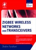 ZigBee Wireless Networks and Transceivers - Chiara Buratti