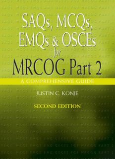 SAQs, MCQs, EMQs and OSCEs for MRCOG Part 2, Second edition: A comprehensive guide (Arnold Publications)