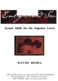 Sexual Skills for the Superior Lover DAVID DEIDA