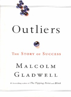Outliers: The Story of Success (Little, Brown & Co; 2008)
