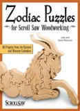 Zodiac Puzzles for Scroll Saw Woodworking: 30 Projects from the Eastern and Western Calendars (Scroll Saw Woodworking & Crafts Book)