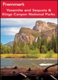 Frommer's Yosemite and Sequoia / Kings Canyon National Parks