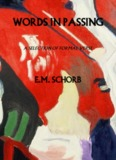Words in Passing by E.M. Schorb - The New Formalist