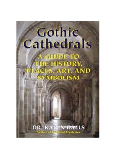 Gothic cathedrals : a guide to the history, places, art, and symbolism