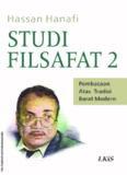 STUDI FILSAFAT 2: Pembacaan Atas Tradisi Barat Modern
