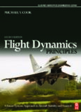 Flight Dynamics Principles, Second Edition: A Linear Systems Approach to Aircraft Stability