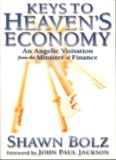 Keys to Heaven's Economy by Shawn Bolz