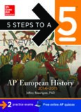 5 Steps to a 5 AP European History, 2014-2015 Edition (5 Steps to a 5 on the Advanced Placement