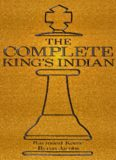 The Complete King's Indian (Hardinge Simpole chess classics)