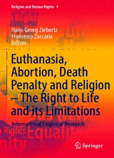 Euthanasia, Abortion, Death Penalty and Religion - The Right to Life and its Limitations: International Empirical Research