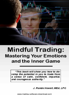 Mindful Trading: Mastering Your Emotions and the Inner Game