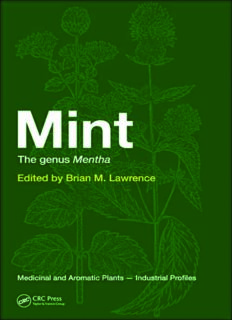 Mint: The Genus Mentha (Medicinal and Aromatic Plants - Industrial Profiles, Volume 44)