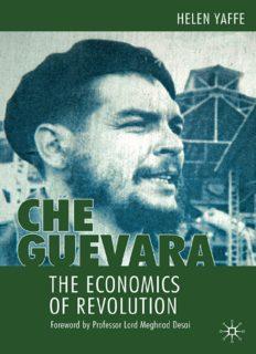 Che Guevara: The Economics of Revolution