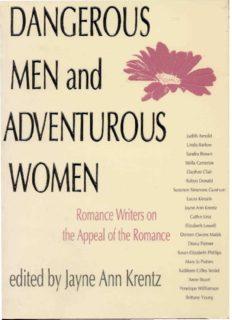 Dangerous Men & Adventurous Women: Romance Writers on the Appeal of the Romance (New Cultural Studies Series)