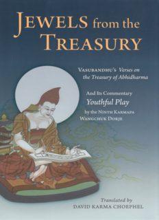 Jewels From the Treasury: Vasubandhu's Verses on the Treasury of Abhidharma and Its Commentary Youthful Play by the Ninth Karmapa Wangchuk Dorje
