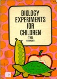 BIOLOGY EXPERIMENTS CHILDREN