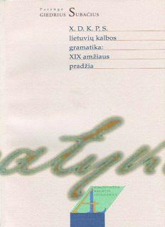 X.D.K.P.S. lietuvių kalbos gramatika: XIX amžiaus pradžia