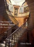 The Genius of Robert Adam  His Interiors