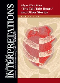 Edgar Allan Poe's ''The Tell-Tale Heart'' and Other Stories (Bloom's Modern Critical Interpretations)