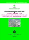 Nuclear Power Plants, Nuclear Fuel Processing plants and Nuclear Waste Management Plants