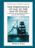 The Persistence of Sail in the Age of Steam: Underwater Archaeological Evidence from the Dry Tortugas