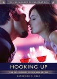 Hooking Up: The Psychology of Sex and Dating