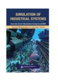 Simulation of Industrial Systems: Discrete Event Simulation Using Excel/VBA
