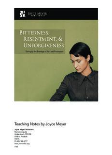 BITTERNESS, RESENTMENT & UNFORGIVENESS - Joyce Meyer Ministries