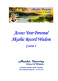 Access Your Personal Akashic Record Wisdom