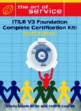 ITIL V3 Foundation Complete Certification Kit: 2009 Edition