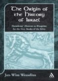 Origin of the History of Israel: Herodotus' Histories as Blueprint for the First Books of the Bible