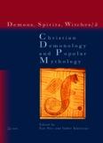 Christian Demonology And Popular Mythology (Demons, Spirits, Witches, vol. 2) (v. 2)