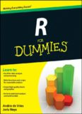 R for dummies [making everything easier!; Learn to: use R for data analysis and processing, write functions and scripts for repeatable analysis, create high-quality charts and graphics, perform statistical analysis and build models]