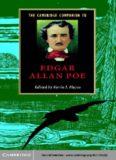 The Cambridge Companion to Edgar Allan Poe (Cambridge Companions to Literature)