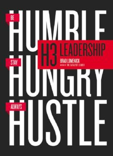 H3 leadership : be humble. stay hungry. always hustle