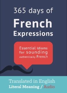 365 Days of French Expressions: Audiobook Link Download Edition (French Edition)