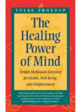 The Healing Power of Mind: Simple Meditation Exercises for Health, Well-Being & Enlightenment
