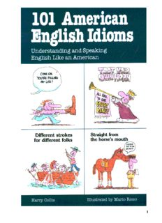 101 American English Idioms: Understanding and Speaking English Like an American