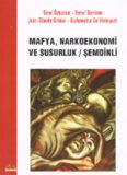 Mafya, Narkoekonomi ve Susurluk / Şemdinli