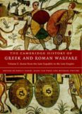 The Cambridge History of Greek and Roman Warfare: Volume 2, Rome from the Late Republic to the Late