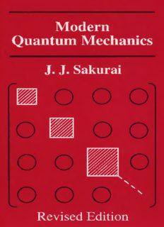 J. J. Sakurai - Modern Quantum Mechanies